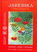 prikaz prve stranice dokumenta Jarebika (Sorbus aucuparia L.): važnost, uzgoj i uporaba