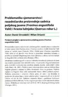 Problematika sjemenarstva i rasadničarske proizvodnje sadnica poljskog jasena (Fraxinus angustifolia Vahl) i hrasta lužnjaka (Quercus robur L.)